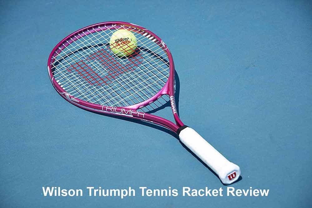 Wilson Triumph Tennis Racket Review